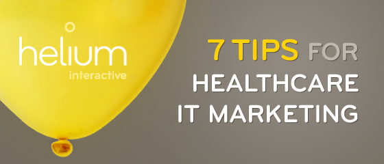 7 Tip for Healthcare IT Marketing